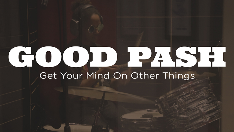 Good Pash get your mind on other things enmore audio happy mag