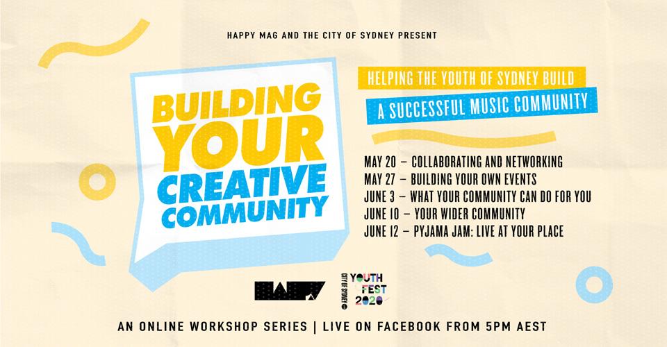 Building Your Creative Community Happy Mag City of Sydney