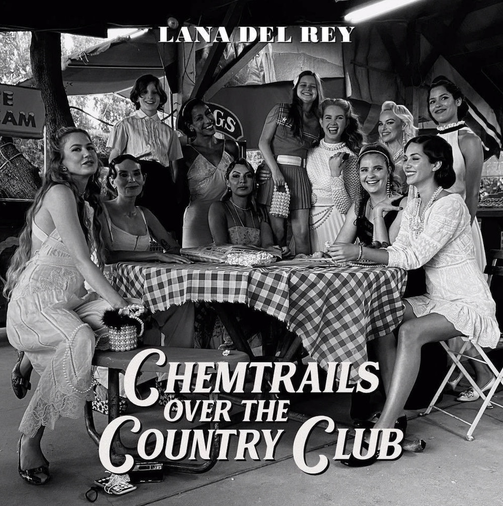 Lana Del Ray Chemtrails Over the Country Club