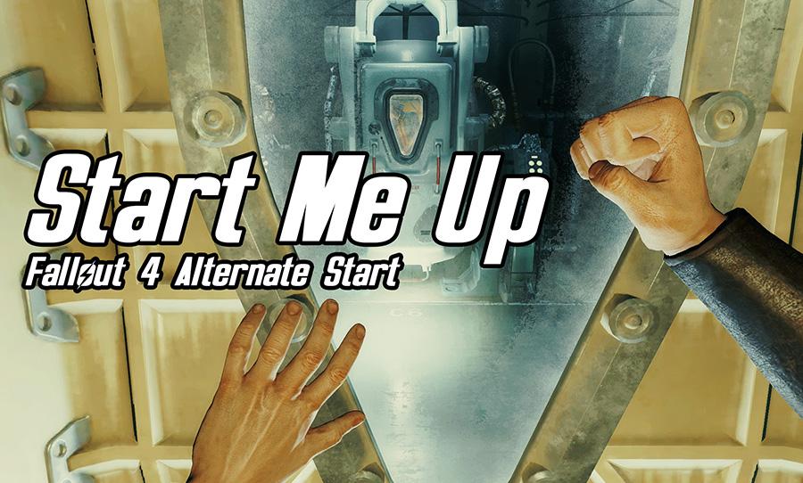best fallout 4 mods start me up alternate start